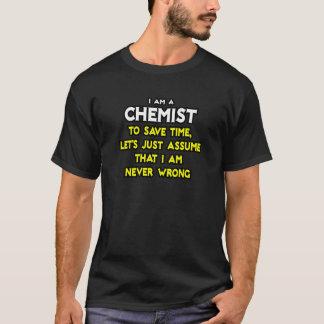 T-shirt Le chimiste… supposent que je n'ai jamais tort