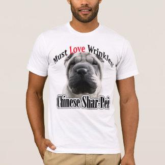 T-shirt Le Chinois Shar-Pei doit aimer des rides