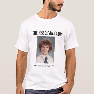 """T-shirt Le club de fan de Rebo, """"une fois une fan, Alw…"""