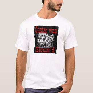 T-shirt le custer était des siouxs