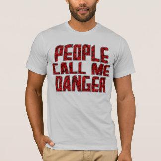 T-shirt Le dangereux !