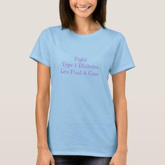 T-shirt Le diabète de type 1 de combat laisse trouver un