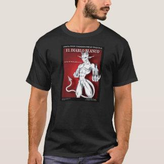 T-shirt Le diable vous a faits le font - EL Diablo Blanco