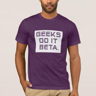 T-shirt Le geeks le fait bêta