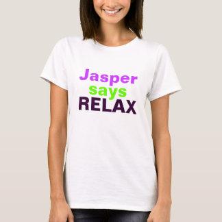 T-shirt Le jaspe indique DÉTENDENT (des roses indien et le