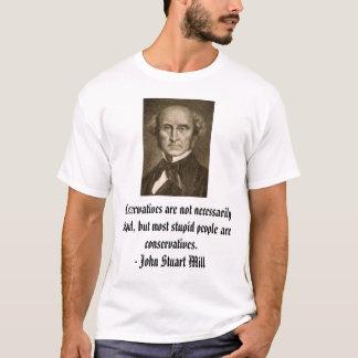 T-shirt le john_stuart_mill, conservateurs ne sont pas