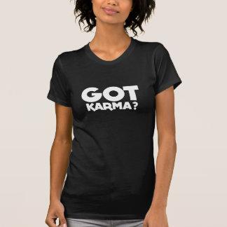 "T-shirt Le karma obtenu, mots des textes "" a obtenu le"