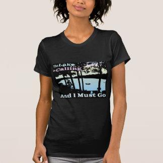 T-shirt Le lac appelle et je dois aller