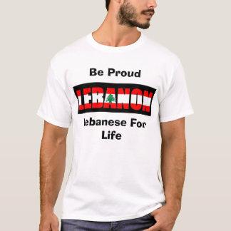 T-shirt Le Libanais pendant la vie, soit fier