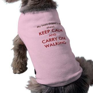 T-shirt Le meilleur ami drôle de chien gardent le calme