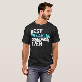 T-shirt Le meilleur ancêtre Freaking jamais