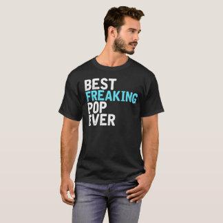 T-shirt Le meilleur bruit Freaking jamais