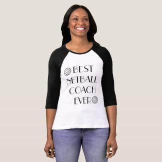 T-shirt Le meilleur car de net-ball toujours 3/4 douille