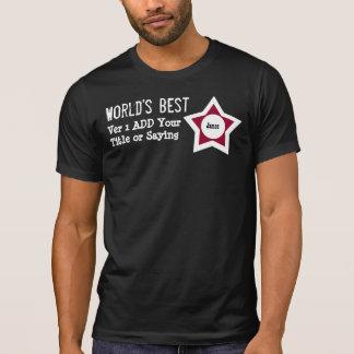 T-shirt Le meilleur du monde de do-it-yourself ajoutent le