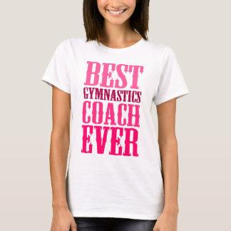 T-shirt Le meilleur entraîneur de gymnastique jamais
