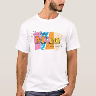 T-shirt Le meilleur monde de maman