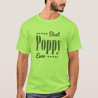 T-shirt Le meilleur pavot jamais