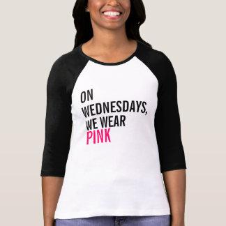 T-shirt Le mercredi, nous portons la pièce en t rose