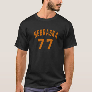T-shirt Le Nébraska 77 conceptions d'anniversaire