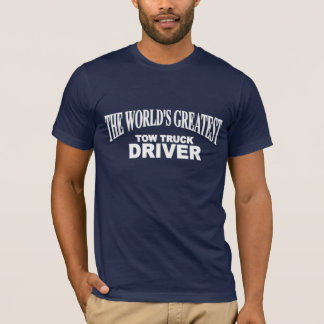 T-shirt Le plus grand conducteur de dépanneuse du monde