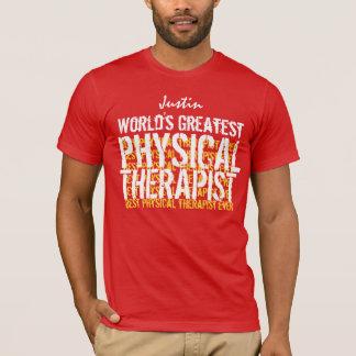 T-shirt Le plus grand physiothérapeute A01 du monde