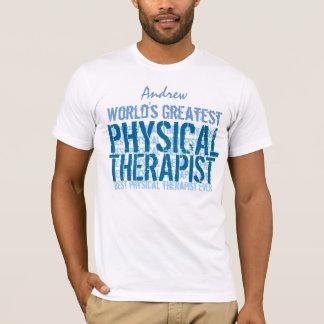 T-shirt Le plus grand physiothérapeute TS013 du monde