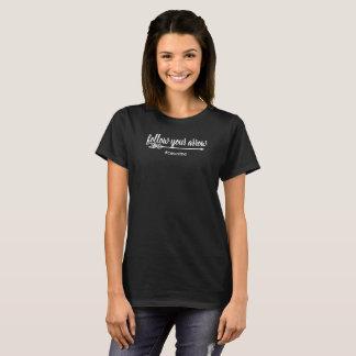 T-shirt Le Président de moi suivent vos FEMMES DE COULEUR
