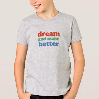T-shirt Le rêve et font mieux - police personnalisable et