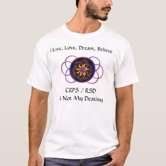 T-shirt Le rêve vivant d'amour croient que CRPS/RSD n'est