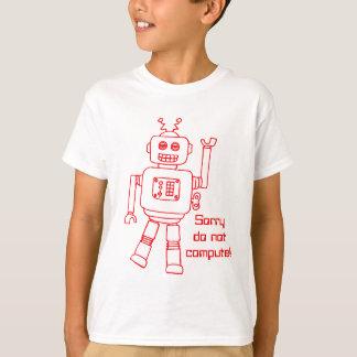 T-shirt Le robot ne calculent pas ! l'amusement rouge