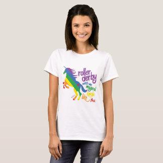 T-shirt Le rouleau Derby me fait l'arc-en-ciel magique