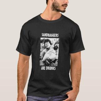T-shirt le sandbagger, SANDBAGGERS, SONT DRUNKS