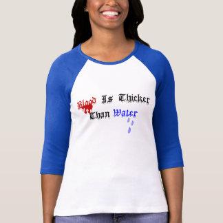 T-shirt Le sang est plus épais