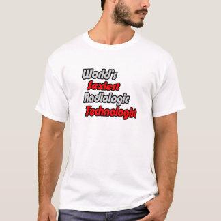 T-shirt Le technologue radiologique le plus sexy du monde