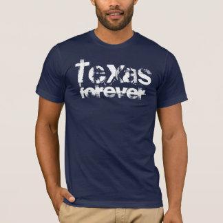 T-shirt Le Texas pour toujours