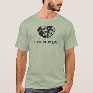 T-shirt Le théâtre est la vie