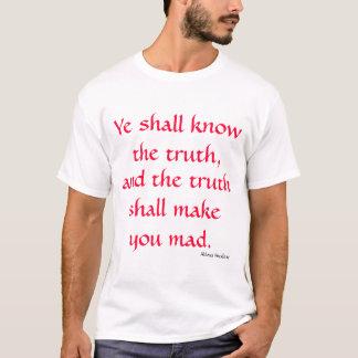 T-shirt Le YE saura la vérité