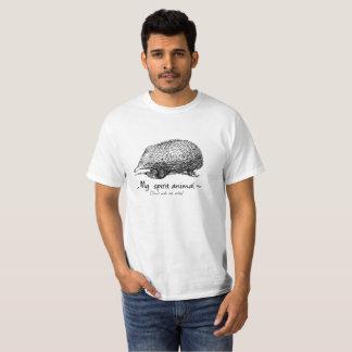 T-shirt L'Echidna est mon animal d'esprit. Ne me demandez