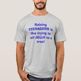 T-shirt L'éducation des ADOLESCENTS est comme l'essai de