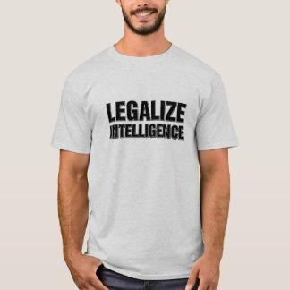 T-shirt Légalisez l'intelligence drôle