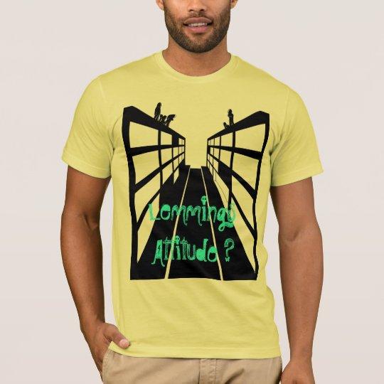T-shirt lemming attitude