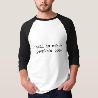T-shirt l'enfer est le code d'autres personnes