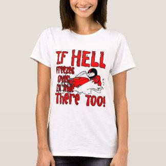 T-shirt L'enfer gèle plus de