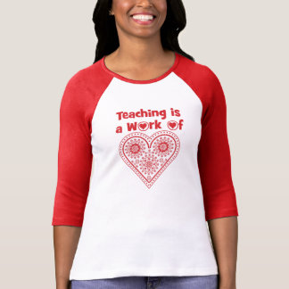 T-shirt L'enseignement est un travail de _de catégorie
