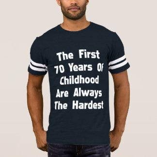 T-shirt Les 70 premières années de la pièce en t drôle