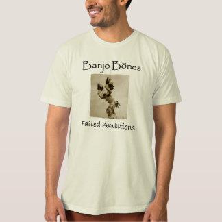 T-shirt Les ambitions échouées des os de banjo ont