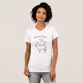 T-shirt Les amis ne sont pas pièce en t de végétalien de