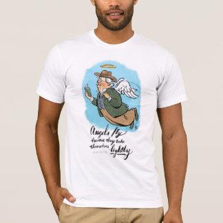 T-shirt Les anges volent puisqu'ils se prennent légèrement