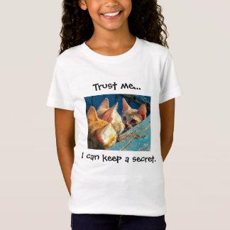"""T-Shirt Les chatons tigrés mignons """"me font confiance"""""""