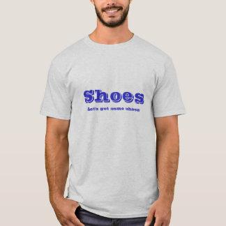 T-shirt Les chaussures, nous ont laissés obtiennent